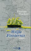 Weiße Finsternis (eBook, ePUB)