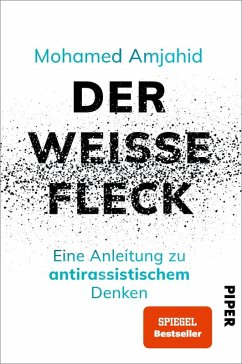 Der weiße Fleck (eBook, ePUB) - Amjahid, Mohamed