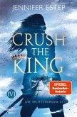 Crush the King / Die Splitterkrone Bd.3 (eBook, ePUB)