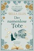 Der namenlose Tote / Die Brontë-Schwestern Bd.2 (eBook, ePUB)