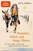 Wandern, Glück und lange Ohren (eBook, ePUB)