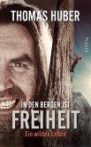 In den Bergen ist Freiheit (eBook, ePUB)
