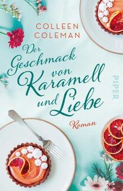 Der Geschmack von Karamell und Liebe (eBook, ePUB) - Coleman, Colleen