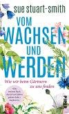 Vom Wachsen und Werden (eBook, ePUB)