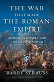 The War That Made the Roman Empire (eBook, ePUB)