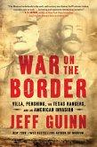 War on the Border (eBook, ePUB)