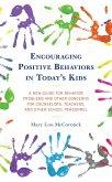 Encouraging Positive Behaviors in Today's Kids (eBook, ePUB)