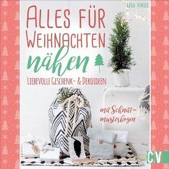Alles für Weihnachten nähen (Mängelexemplar) - Vogel, Lisa