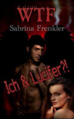 WTF?! (eBook, ePUB) - Frenkler, Sabrina