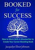 Booked for Success (eBook, ePUB)
