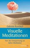 Visuelle Meditationen (eBook, ePUB)