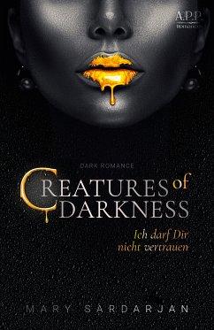Creatures of Darkness (eBook, ePUB) - Sardarjan, Mary