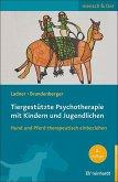 Tiergestützte Psychotherapie mit Kindern und Jugendlichen
