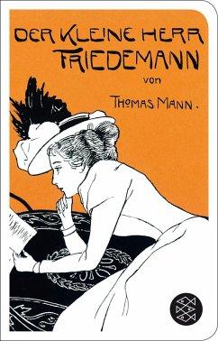 Der kleine Herr Friedemann - Mann, Thomas