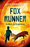 Die Macht der Verwandlung / Fox Runner Bd.1