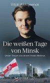 Die weißen Tage von Minsk (eBook, ePUB)