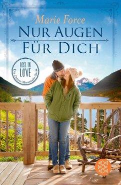 Nur Augen für dich / Lost in Love - Die Green-Mountain-Serie Bd.11 (eBook, ePUB) - Force, Marie