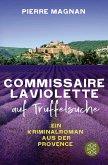 Laviolette auf Trüffelsuche / Commissaire Laviolette Bd.2