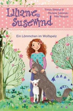Ein Lämmchen im Wolfspelz / Liliane Susewind ab 6 Jahre Bd.13 - Stewner, Tanya;Jablonski, Marlene