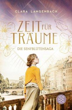 Zeit für Träume / Senfblütensaga Bd.1 - Langenbach, Clara
