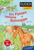 Duden Leseprofi - Ein Fohlen namens Schnuppe, 1. Klasse