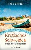 Kretisches Schweigen / Michalis Charisteas Bd.3
