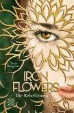 Die Rebellinnen / Iron Flowers Bd.1