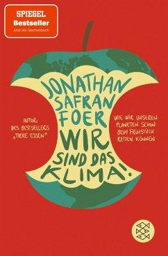 Wir sind das Klima! - Foer, Jonathan Safran