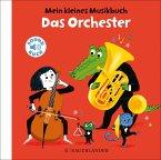Mein kleines Musikbuch - Das Orchester
