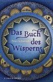 Das Buch des Wisperns / Die Gilead-Saga Bd.1