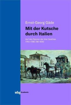 Mit der Kutsche durch Italien (eBook, PDF) - Gäde, Ernst-Georg