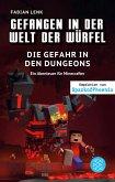 Die Gefahr in den Dungeons / Gefangen in der Welt der Würfel Bd.7 (eBook, ePUB)
