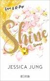 Shine / Love & K-Pop Bd.1 (eBook, ePUB)
