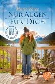 Nur Augen für dich / Lost in Love - Die Green-Mountain-Serie Bd.11