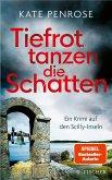 Tiefrot tanzen die Schatten / Ben Kitto Bd.4
