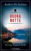 Buona Notte / Lukas Albano Geier Bd.2