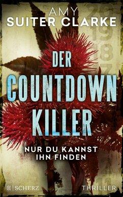 Der Countdown-Killer - Nur du kannst ihn finden - Suiter Clarke, Amy