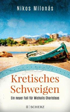 Kretisches Schweigen / Michalis Charisteas Bd.3 (eBook, ePUB) - Milonás, Nikos