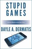 Stupid Games: A Brittani Menchin Justice Short Story (eBook, ePUB)