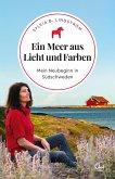 Ein Meer aus Licht und Farben (eBook, ePUB)