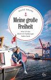 Meine große Freiheit (eBook, ePUB)