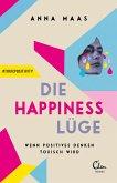 Die Happiness-Lüge (eBook, ePUB)