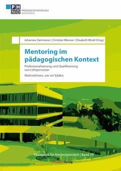Mentoring im pädagogischen Kontext: Professionalisierung und Qualifizierung von Lehrpersonen (eBook, ePUB)