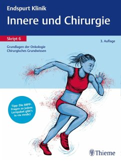 Endspurt Klinik Skript 6: Innere und Chirurgie - Grundlagen der Onkologie, Chirurgie (eBook, PDF)