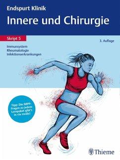 Endspurt Klinik Skript 5: Innere und Chirurgie - Immunsystem, Rheumatologie (eBook, PDF)