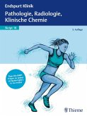 Endspurt Klinik Skript 18: Pathologie, Radiologie, Klinische Chemie (eBook, ePUB)