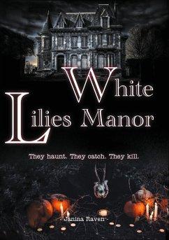White Lilies Manor (eBook, ePUB)