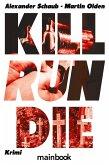 Kill Run Die (eBook, ePUB)