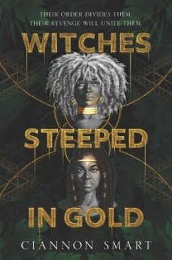 Witches Steeped in Gold - Smart, Ciannon