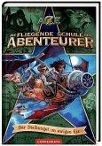 Der Dschungel im ewigen Eis / Die Fliegende Schule der Abenteurer Bd.2